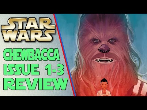 MARVEL's Star Wars: Chewbacca Comic Issue #1-3 Review [Chewbacca vs Slavery]