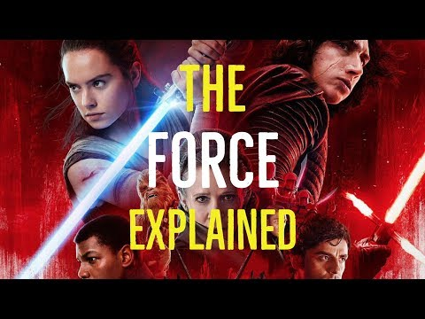 The Force Explained (Star Wars Explored)